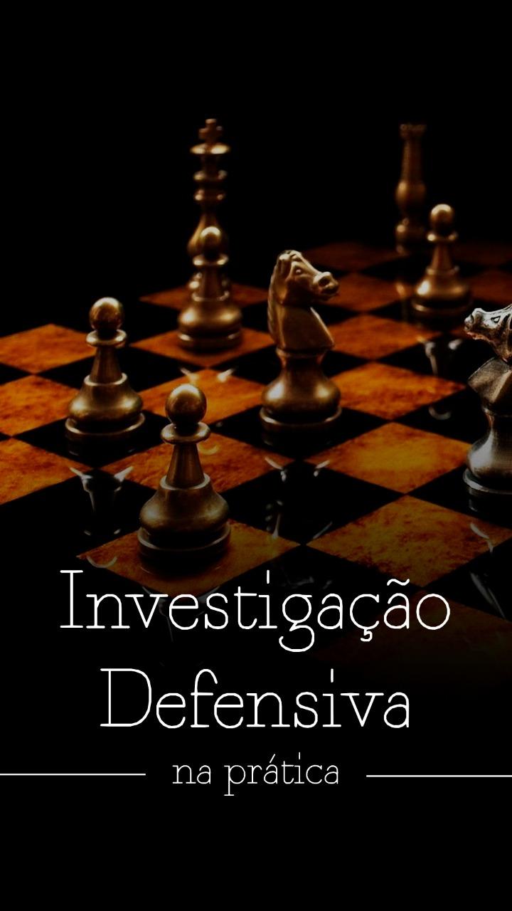 Investigação Defensiva